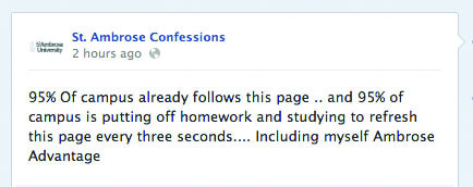 Before it shut down, the St. Ambrose Confessions Facebook page had 1,000 followers. It was up for less than a day.